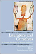 Literature & Ourselves a Thematic Intr