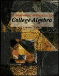 A Graphical Approach to College Algebra