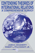 Contending Theories of International Relations: A Comprehensive Survey Cover