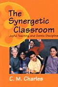 Synergetic Classroom Joyful Teaching & Gentle Discipline