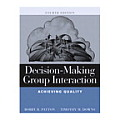 Decision Making Group Interaction Achieving Quality