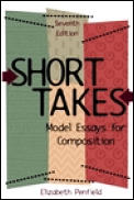 Short Takes Model Essays for Composition 7th Edition