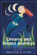 Dreams & Inward Journeys A Rhetoric 4th Edition