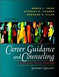 Career Guidance and Counseling Through the Lifespan (6TH 04 Edition) Cover