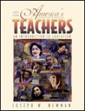 Americas Teachers 4th Edition An Introduction To Educat