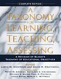 Taxonomy for Learning Teaching & Assessing A Revision of Blooms Taxonomy of Educational Objectives