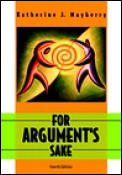For Arguments Sake A Guide To Writing Eff 4th Edition