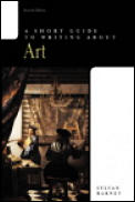 Short Guide To Writing About Art 7th Edition