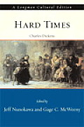 Hard Times A Longman Cultural Edition