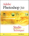 Adobe Photoshop 7.0 Studio Techniques