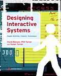 Designing Interactive Systems : People, Activities, Contexts, Technologies (06 - Old Edition)