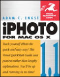 Iphoto 1.1 for Mac OS X: Visual QuickStart Guide (Visual QuickStart Guides)