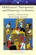 Mobilization, Participation, and Democracy in America (Longman Classics Edition)