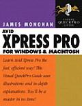 Avid Xpress Pro for Windows and Macintosh: Visual Quickpro Guide (Visual QuickPro Guides)
