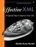 Effective XML 50 Specific Ways to Improve Your XML