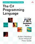 The C# Programming Language (Microsoft .Net Development Series)
