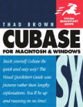 Cubase SX for Macintosh and Windows: Visual QuickStart Guide (Visual QuickStart Guides)