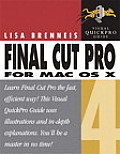 Final Cut Pro 4 for Mac OS X: Visual Quickpro Guide (Visual QuickPro Guides)