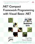 Net Compact Framework Programming with Visual Basic .Net (Microsoft .Net Development Series)