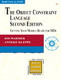 Object Constraint Language : Getting Your Models Ready for Mda (2ND 03 Edition)