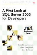 A First Look at SQL Server 2005 for Developers