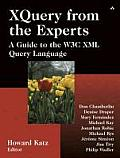 XQuery from the Experts A Guide to the W3c XML Query Language
