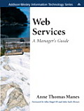 Web Services: A Manager's Guide (Addison-Wesley Information Technology)