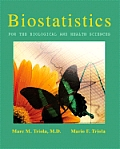 Biostatistics for Biological and Health Science - With CD (06 Edition)