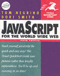 JavaScript for the World Wide Web Visual QuickStart Guide 5th Edition