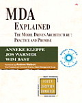 MDA Explained: The Model Driven Architecture: Practice and Promise