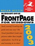 Microsoft Office FrontPage 2003 for Windows (Visual QuickStart Guides)