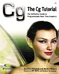CG Tutorial The Definitive Guide to Programmable Real Time Graphics