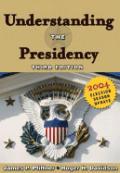 Understanding the Presidency: 2004 Election Season Update