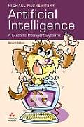 Artificial Intelligence a Guide To Intelli 2ND Edition