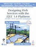 Designing Web Services with the J2EE 1.4 Platform JAX RPC SOAP & XML Technologies