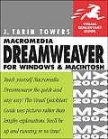 Macromedia Dreamweaver MX 2004 for Windows & Macintosh Visual QuickStart Guide