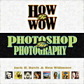 How To Wow Photoshop For Photography
