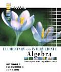 Elementary and Intermediate Algebra: Concepts and Applications