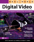 Real World Digital Video 2ND Edition