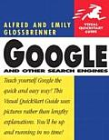 Google and Other Search Engines: Visual QuickStart Guide (Visual QuickStart Guides)