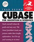 Cubase SX 2 for Macintosh and Windows: Visual QuickStart Guide (Visual QuickStart Guides)