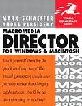 Macromedia Director MX 2004 for Windows & Macintosh Visual QuickStart Guide