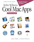 Robin Williams Cool Mac Apps A Guide to Ilife Mac.Com & More