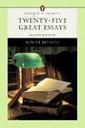 Twenty-five Great Essays (2ND 05 - Old Edition)