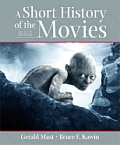 Short History Of The Movies 9th Edition