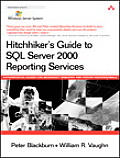 Hitchhiker's Guide to SQL Server 2000 Reporting Services (Microsoft Windows Server System)