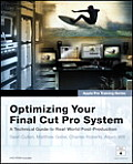Optimizing Your Final Cut Pro System