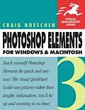 Photoshop Elements 3 for Windows and Macintosh: Visual QuickStart Guide (Visual QuickStart Guides)