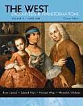 The West: Encounters & Transformations: Volume II: Since 1550