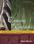 Composing with Confidence: Writing Effective Paragraphs and Essays